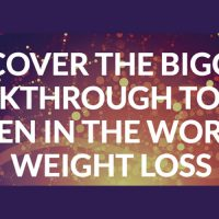 Discover the biggest breakthrough to ever happen in the world of weight loss.