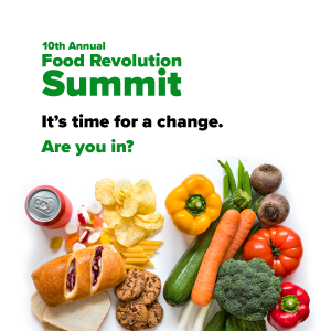 The 10th Annual Food Revolution Summit